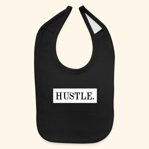 Hustle - Baby Bib
