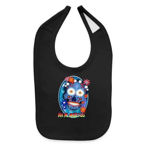Day Of The Dead. October 31 and leave on November - Baby Bib