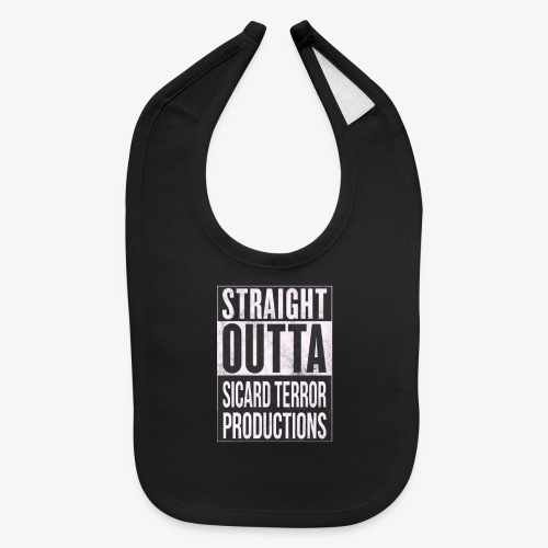 Strait Out Of Sicard Terror Productions - Baby Bib