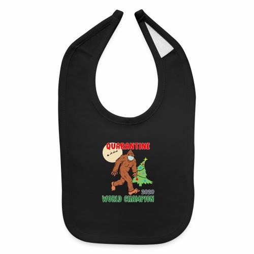 Quarantine World Champion Sasquatch Mask Christmas - Baby Bib