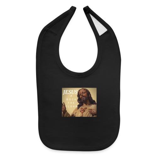 Jesus # Rock The Cloak - Baby Bib