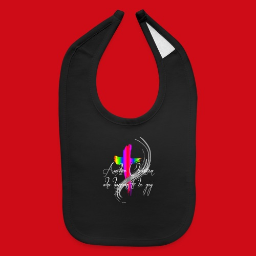 Another Gay Christian - Baby Bib