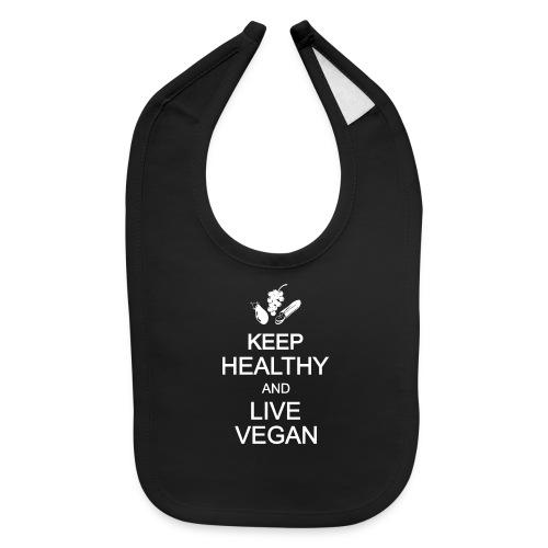 keep calm healthy live eat vegan vegetarian - Baby Bib