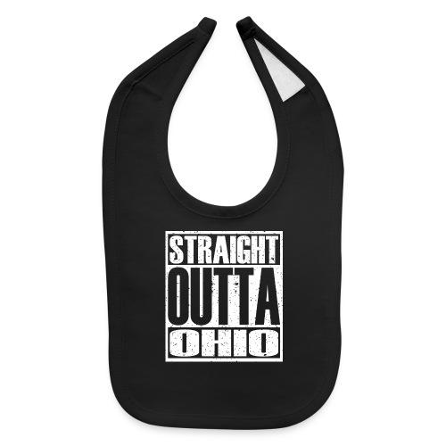Straight Outta Ohio - Baby Bib