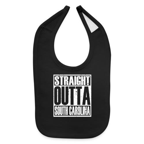 Straight Outta South Carolina - Baby Bib