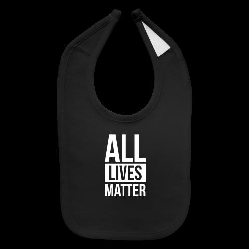 All Lives Matter - Baby Bib