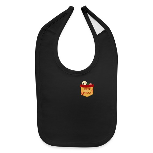 Just feed me pizza - Baby Bib