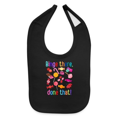 Binge There Done That - Candy Chocolate Lollipops - Baby Bib
