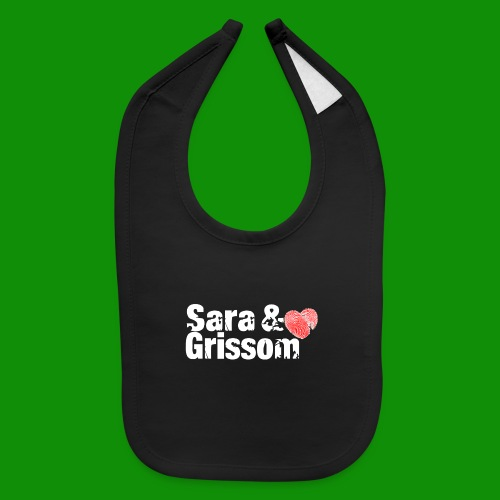 SARA & GRISSOM - Baby Bib