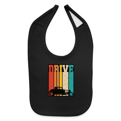Drive Retro Hot Rod Car Lovers Illustration - Baby Bib