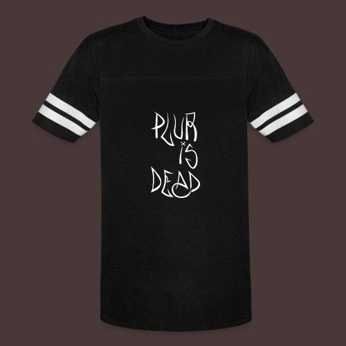 Plur Is Dead - Vintage Sport T-Shirt