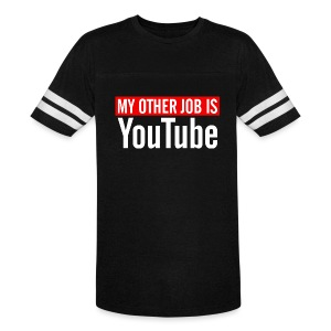 My Other Job Is YouTube - Vintage Sport T-Shirt