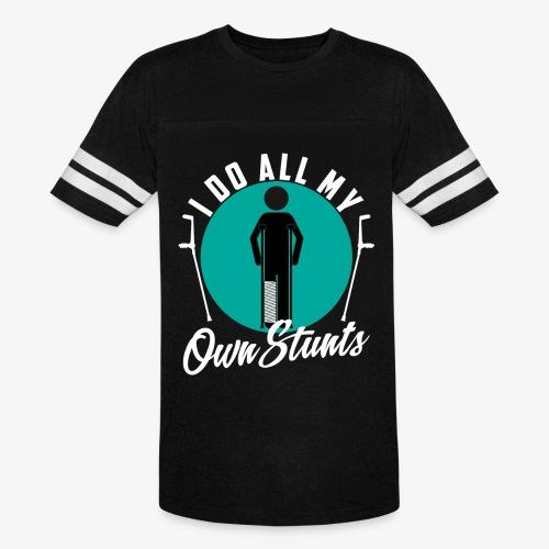 Funny I DO AL MY OWN STUNTS - Vintage Sport T-Shirt