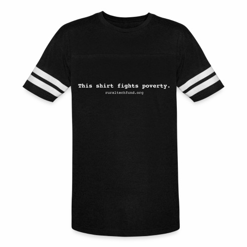 This Shirt Fights Poverty - Vintage Sport T-Shirt
