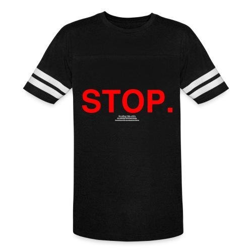 stop - Vintage Sport T-Shirt