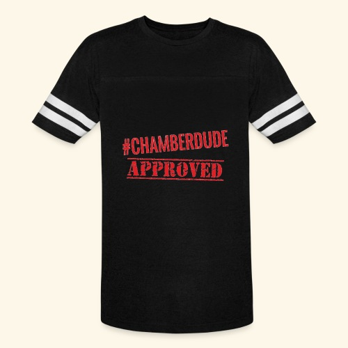 Chamber Dude Approved - Vintage Sport T-Shirt