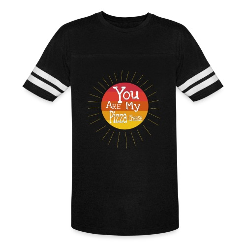 You Are My Pizza Cheese - Vintage Sport T-Shirt