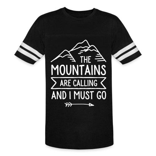 The Mountains are Calling and I Must Go - Vintage Sports T-Shirt