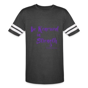 Be Renewed in Strength - Vintage Sport T-Shirt