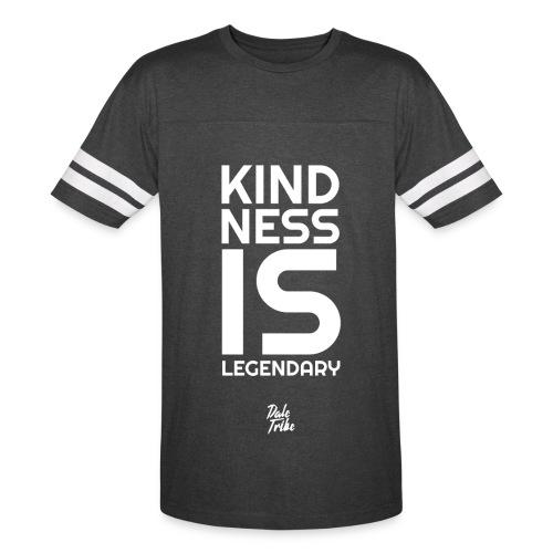 Kindness is Legendary - Vintage Sport T-Shirt