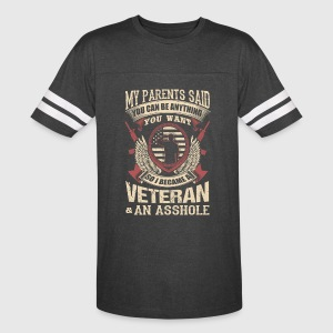 I Became A Veteran And An Asshole - Vintage Sport T-Shirt