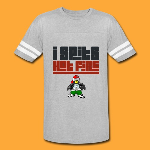 I Spits Hot Fire - Vintage Sport T-Shirt