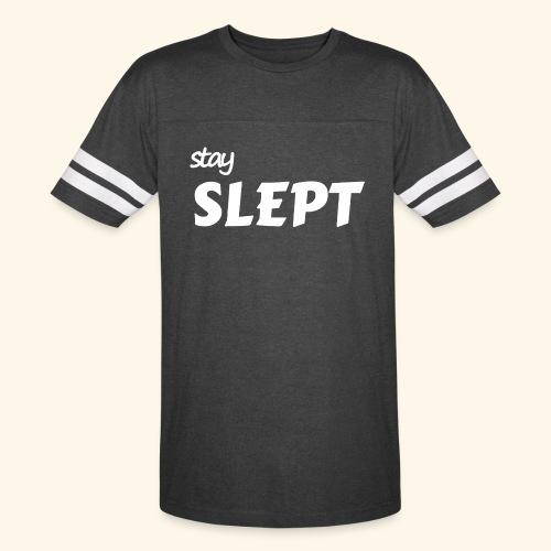 Stay Slept - Vintage Sport T-Shirt