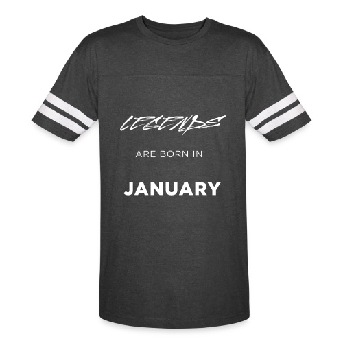 Legends are born in January - Vintage Sport T-Shirt