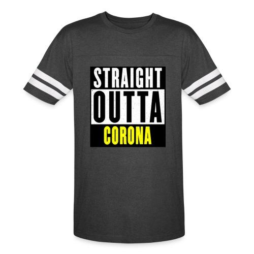 Straight Outta Corona - Vintage Sport T-Shirt