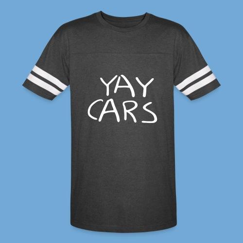 Yay cars. - Vintage Sport T-Shirt
