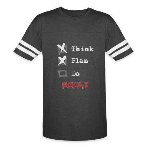 0116 Think Plan Do - Vintage Sport T-Shirt
