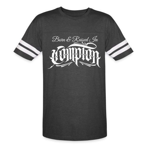 born and raised in Compton - Vintage Sport T-Shirt