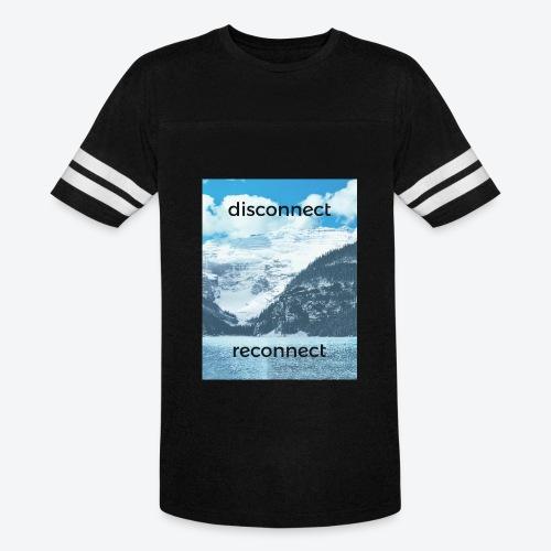 Disconnect Reconnect - Vintage Sport T-Shirt