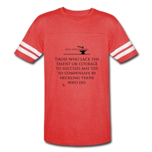Life's Little Ironies - The Heckler - Vintage Sport T-Shirt