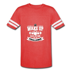 Wake Up and Take the Challenge - Vintage Sport T-Shirt