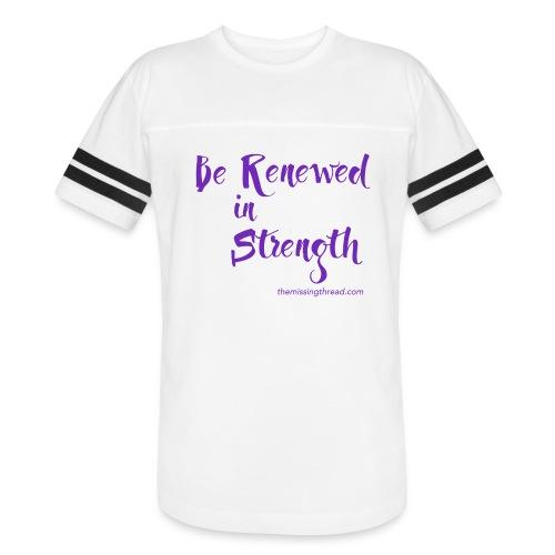 Be Renewed in Strength - Vintage Sport T-Shirt