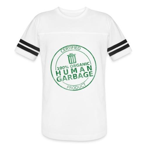 100% Human Garbage - Vintage Sport T-Shirt