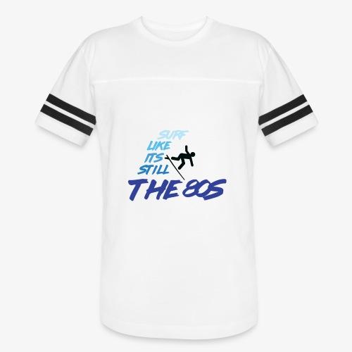 Still the 80s - Vintage Sport T-Shirt