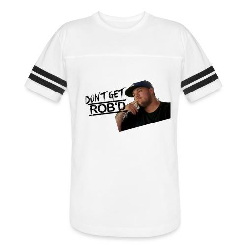 Don't Get Rob'd - Vintage Sports T-Shirt