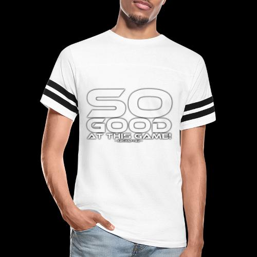 So Good at This Game! - Vintage Sport T-Shirt