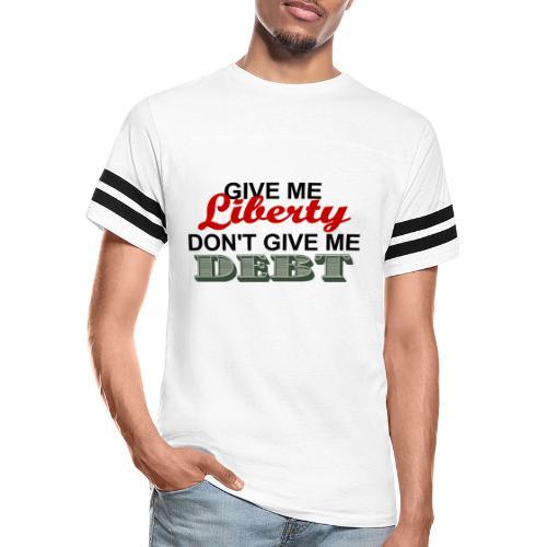 LIBERTY NOT DEBT - Vintage Sport T-Shirt
