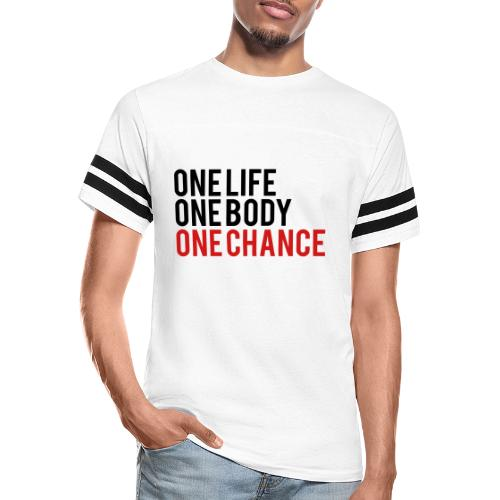 One Life One Body One Chance - Vintage Sports T-Shirt