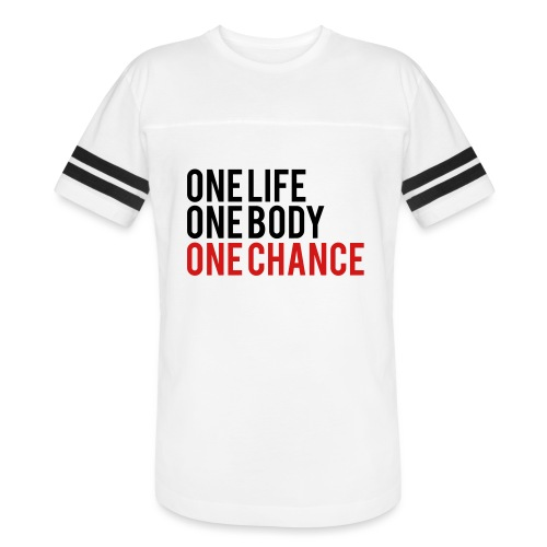 One Life One Body One Chance - Vintage Sport T-Shirt