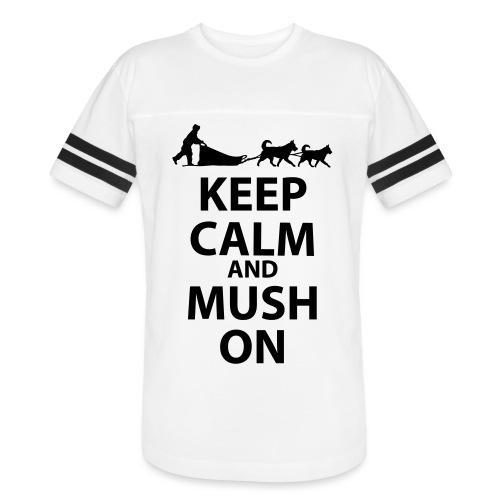 Keep Calm & MUSH On - Vintage Sport T-Shirt