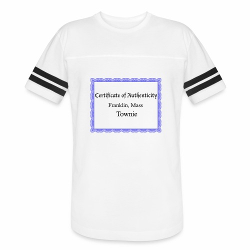 Franklin Mass townie certificate of authenticity - Vintage Sport T-Shirt