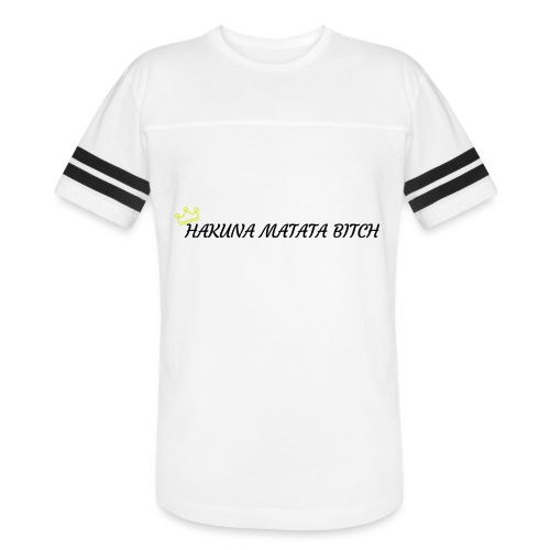 Hakuna Matata Bitch - Vintage Sport T-Shirt