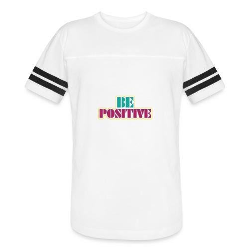 BE positive - Vintage Sports T-Shirt