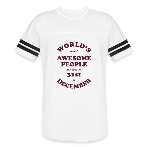 Most Awesome People are born on 31st of December - Vintage Sport T-Shirt