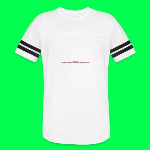 my original quote - Vintage Sport T-Shirt