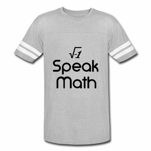 i Speak Math - Vintage Sport T-Shirt